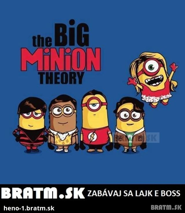the Big Minion Theory :D