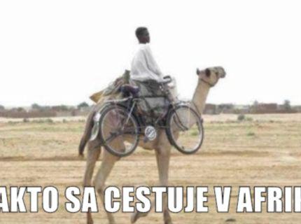 Cestovanie v Afrike :D :D :D :D