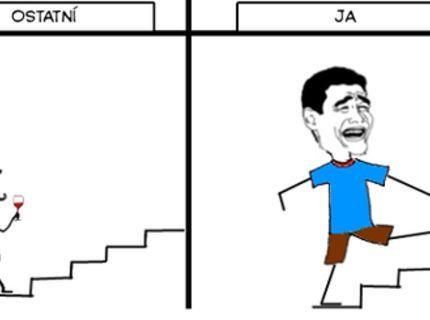 Vždy keď  idem po schodoch :D