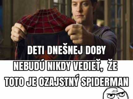 kto je podla vas skutocny SPIDERMAN?