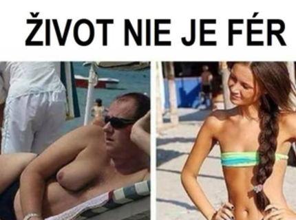 Pre niektoré ženy nie je život feer :D