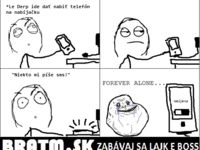 Forever alone :D